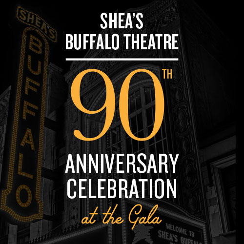 Shea's 90th Anniversary