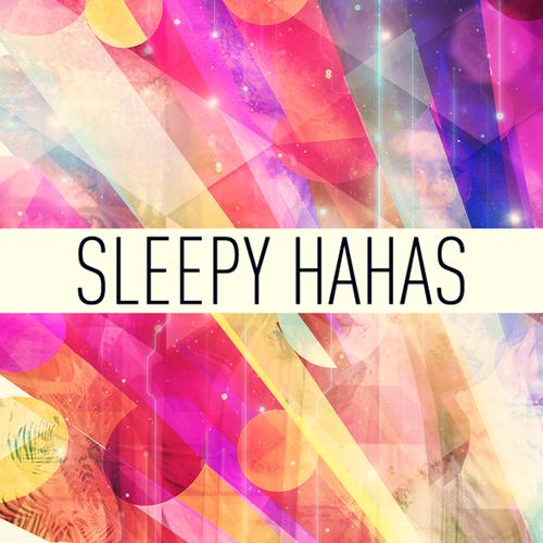 Sleepy Hahas I